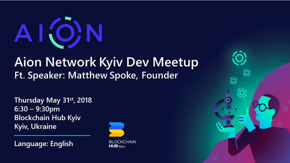 Aion Network Kyiv, Ukraine Dev Meet Up